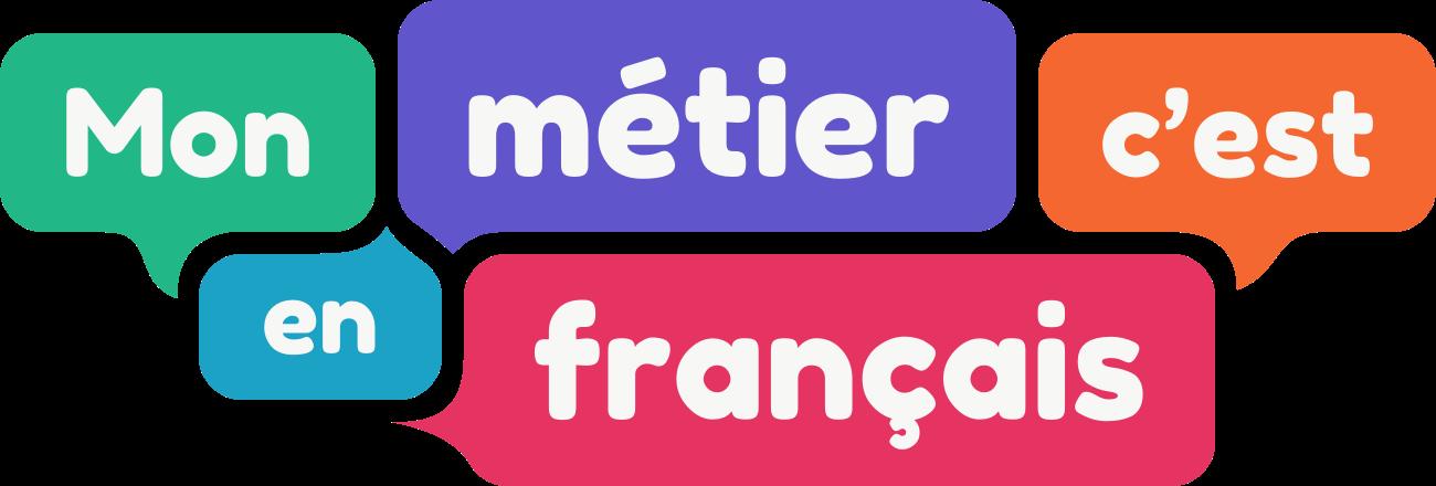 Mon métier, c'est en français webdocumentaire